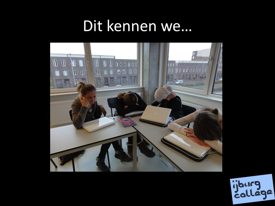 Dit kennen we…