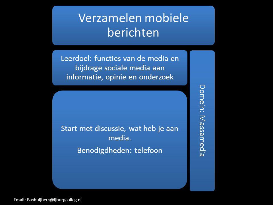 Verzamelen mobiele berichten