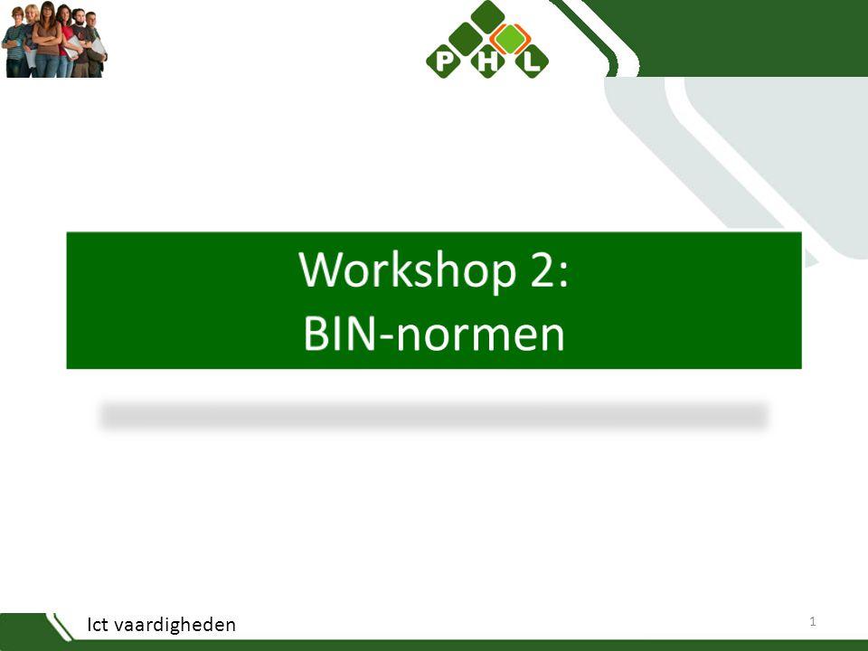 Workshop 2: BIN-normen Ict vaardigheden
