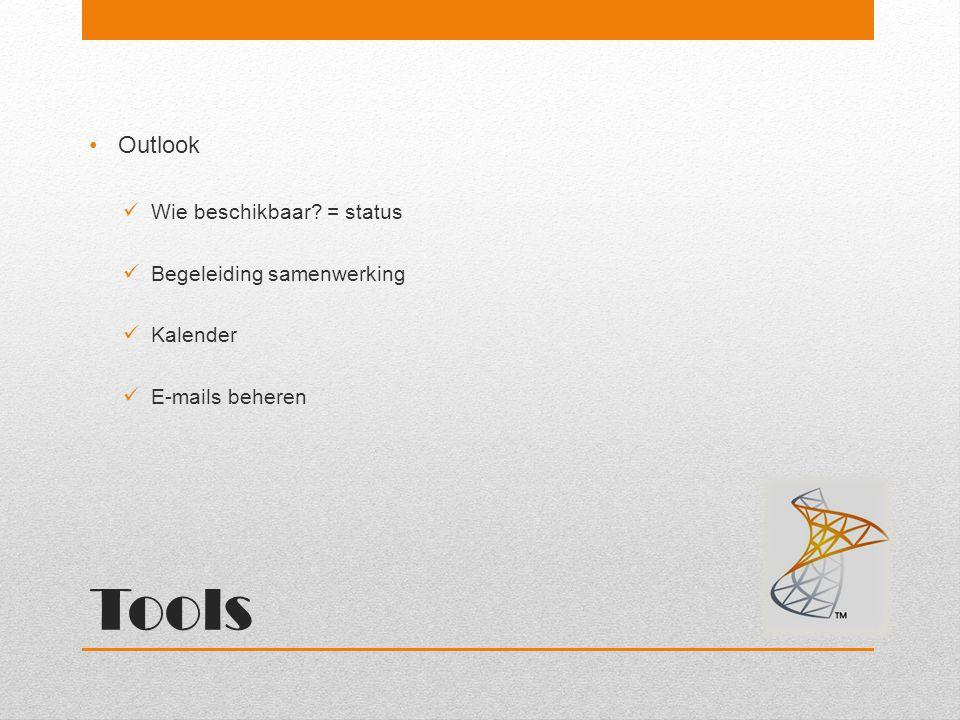 Tools Outlook Wie beschikbaar = status Begeleiding samenwerking