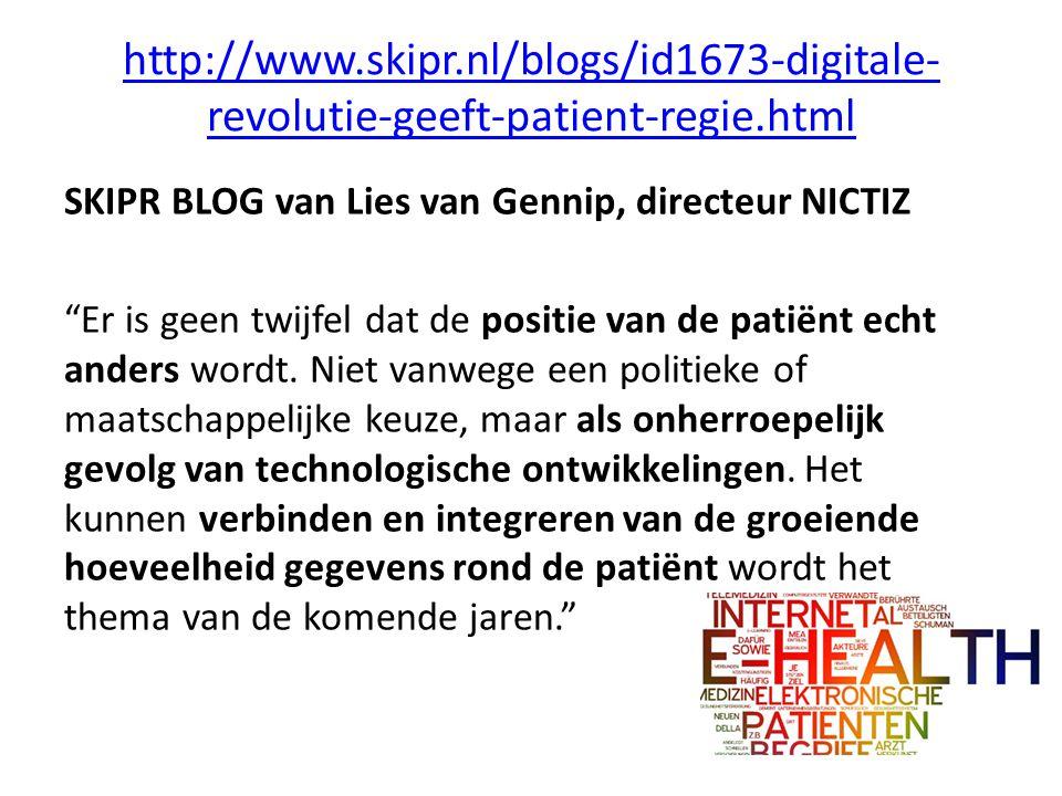 http://www.skipr.nl/blogs/id1673-digitale-revolutie-geeft-patient-regie.html