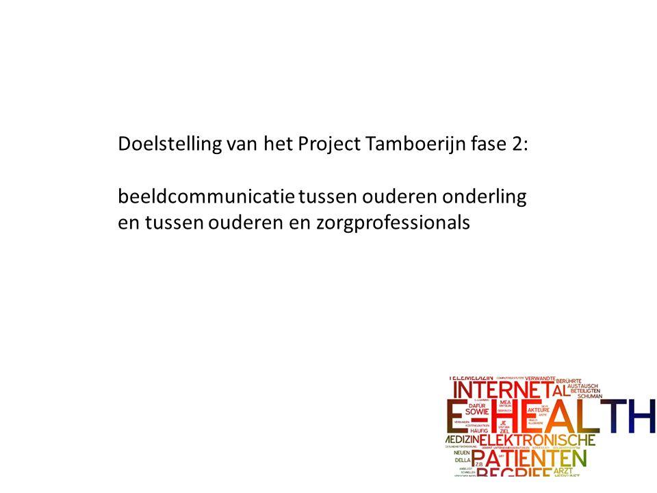 Doelstelling van het Project Tamboerijn fase 2: