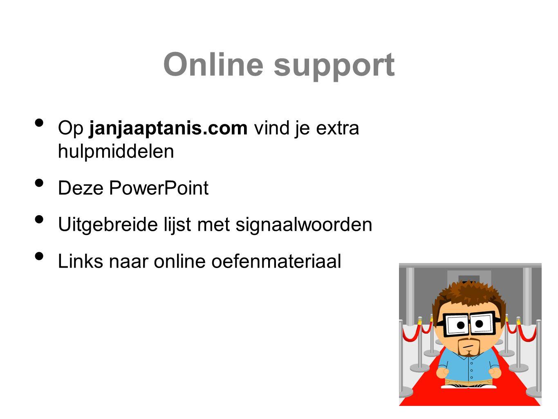 Online support Op janjaaptanis.com vind je extra hulpmiddelen