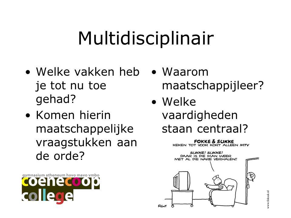 Multidisciplinair Welke vakken heb je tot nu toe gehad