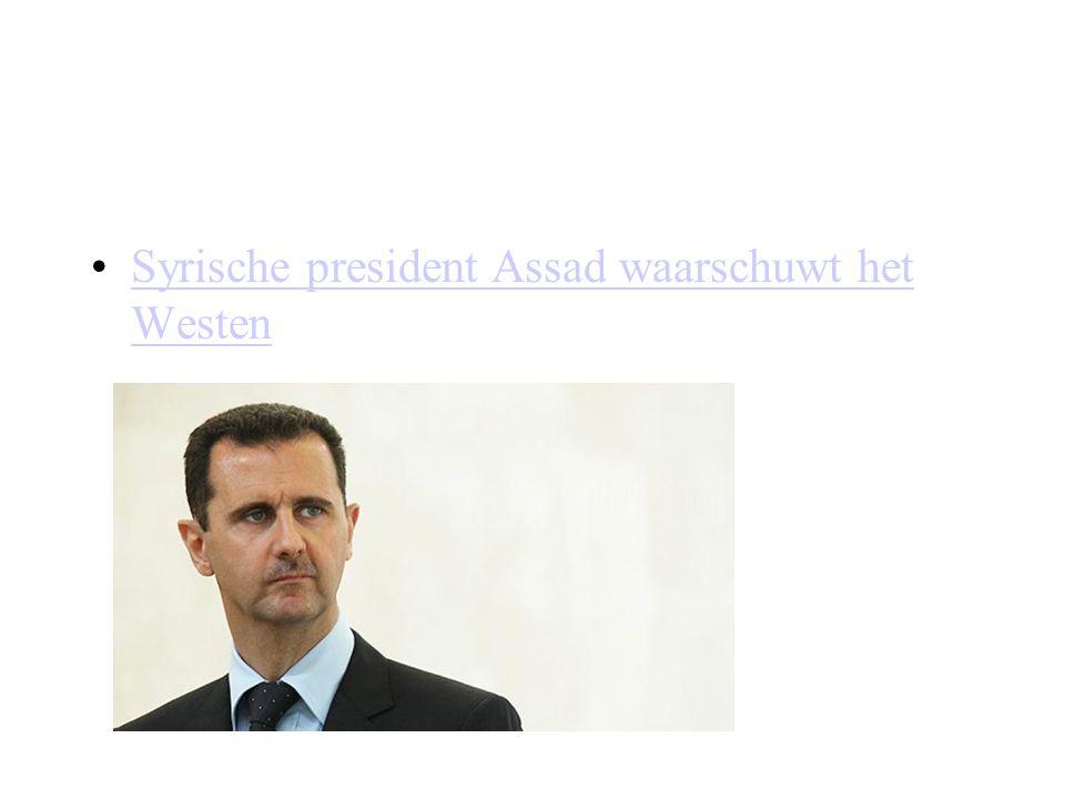 Syrische president Assad waarschuwt het Westen