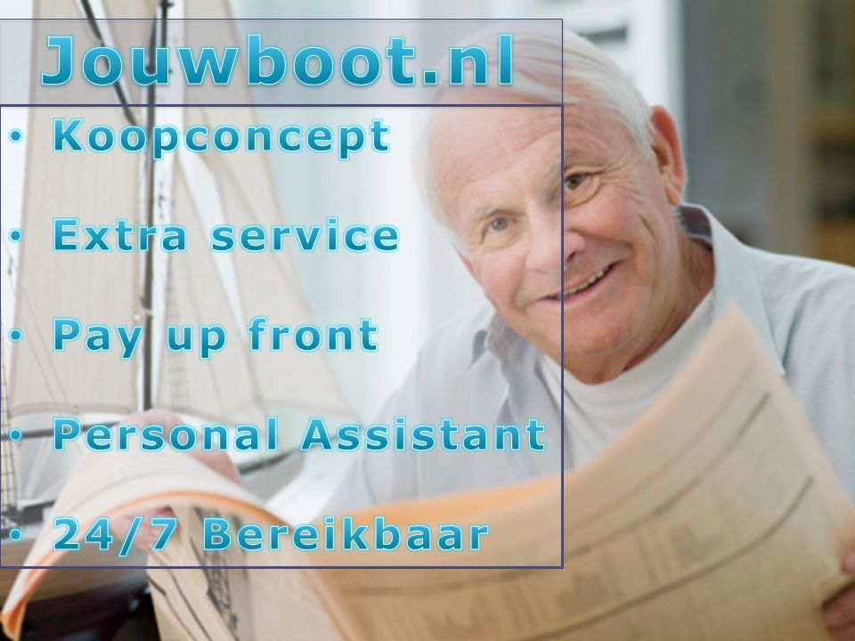 Jouwboot.nl Koopconcept Extra service Pay up front Personal Assistant