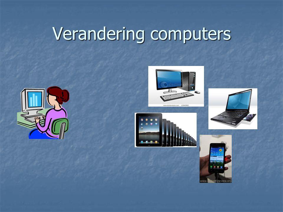 Verandering computers