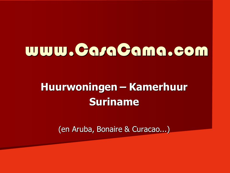 Huurwoningen – Kamerhuur Suriname (en Aruba, Bonaire & Curacao...)