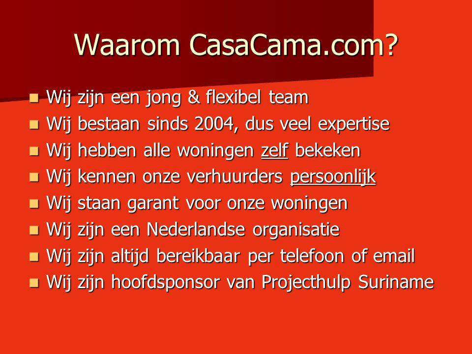 Waarom CasaCama.com Wij zijn een jong & flexibel team