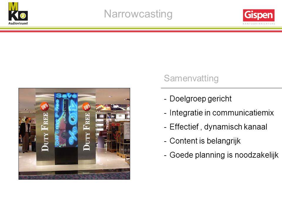Narrowcasting Samenvatting Doelgroep gericht