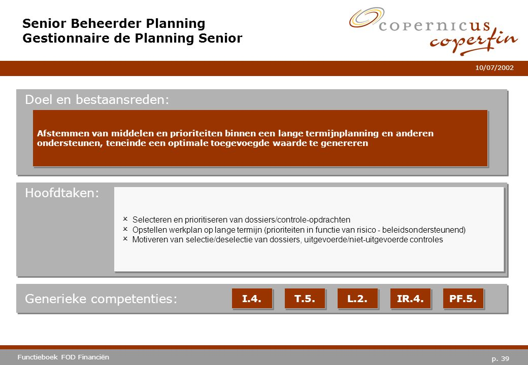 Senior Beheerder Planning Gestionnaire de Planning Senior