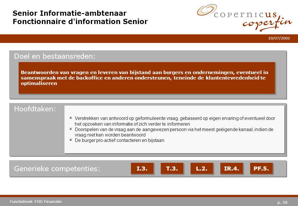 Senior Informatie-ambtenaar Fonctionnaire d information Senior