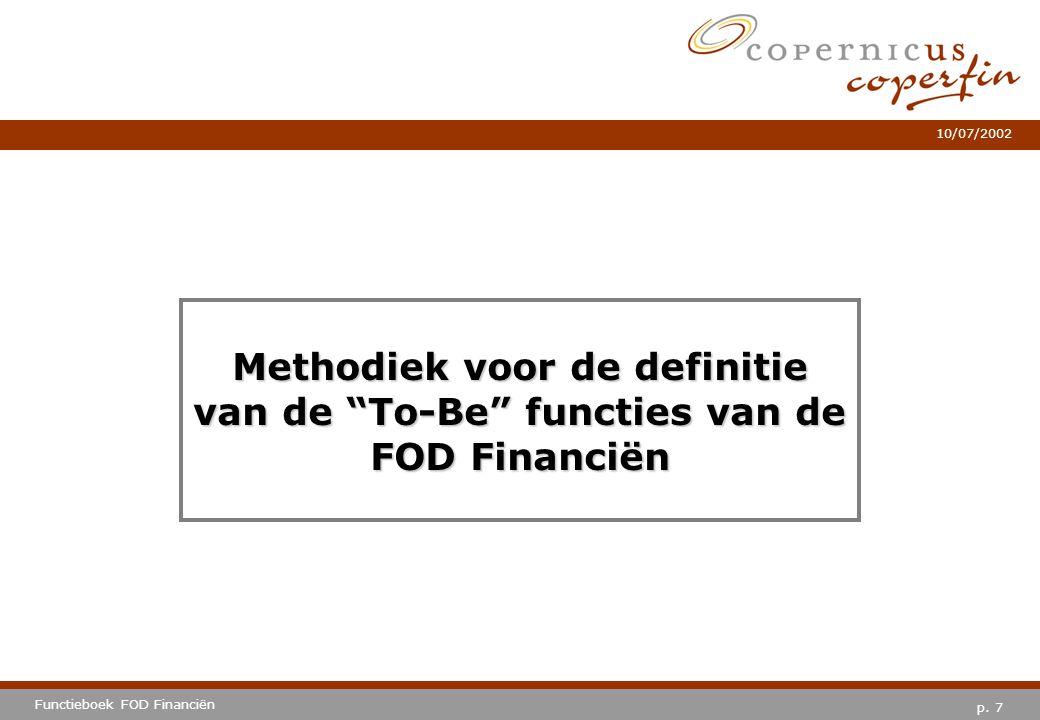 Methodiek voor de definitie van de To-Be functies van de FOD Financiën