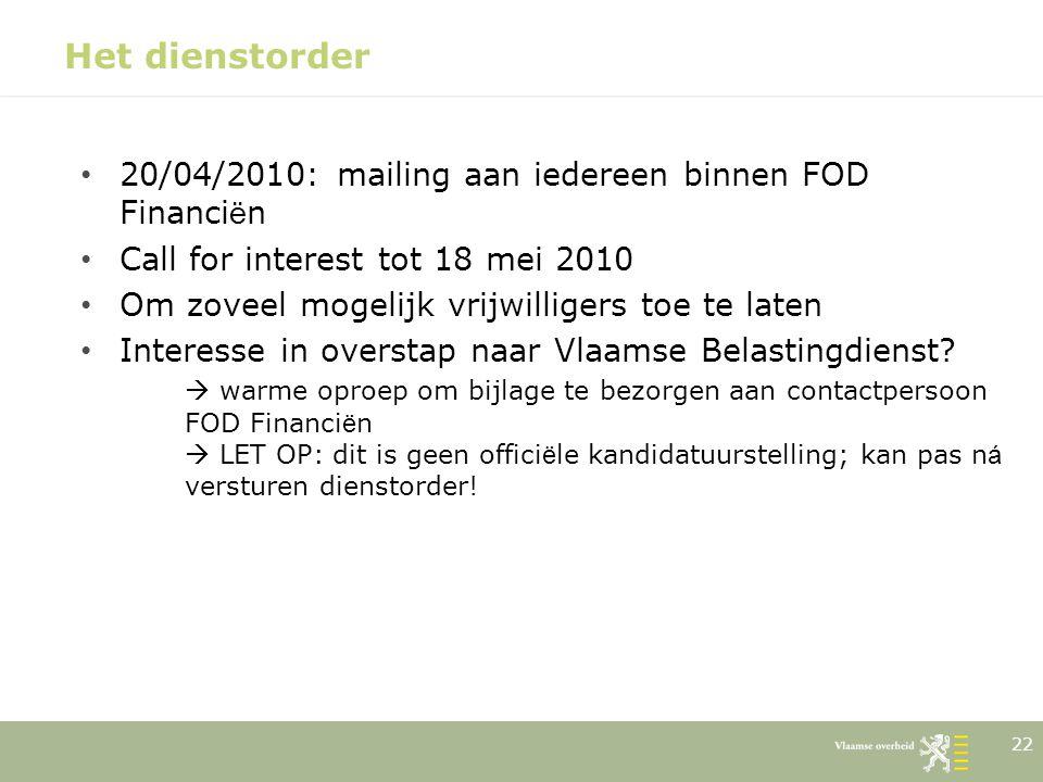 Het dienstorder 20/04/2010: mailing aan iedereen binnen FOD Financiën