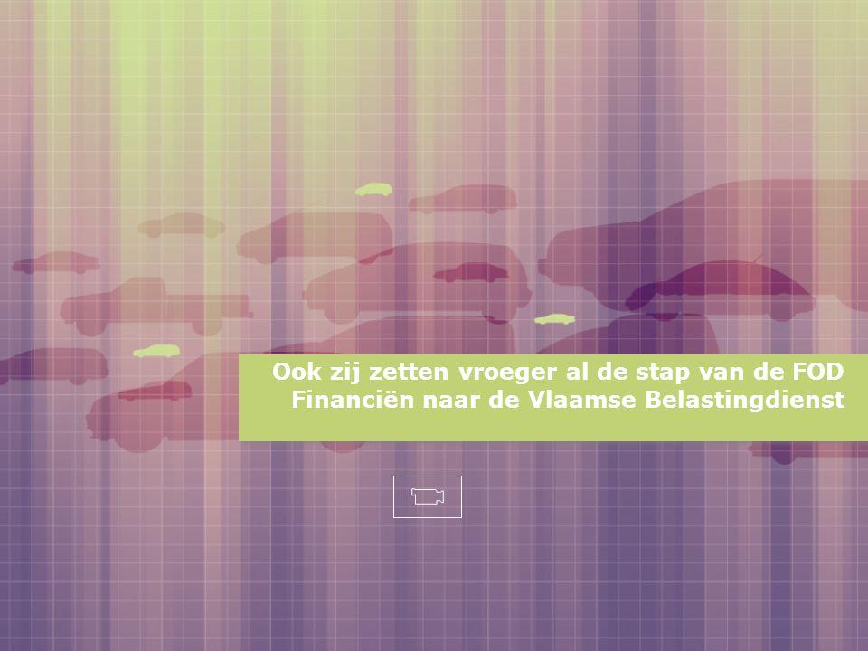 Ook zij zetten vroeger al de stap van de FOD Financiën naar de Vlaamse Belastingdienst