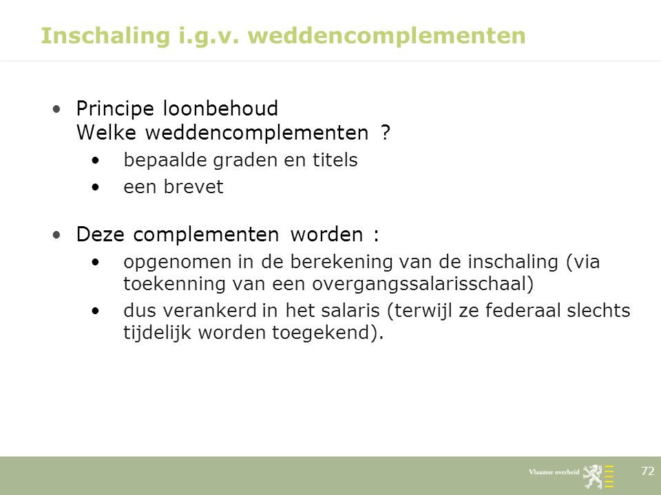 Inschaling i.g.v. weddencomplementen