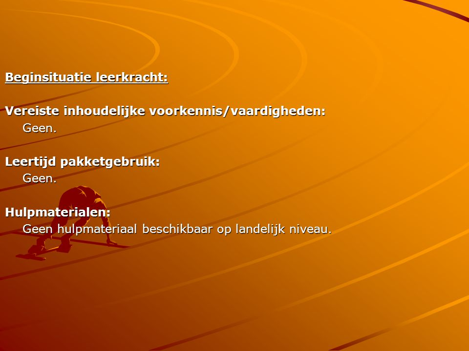 Beginsituatie leerkracht: