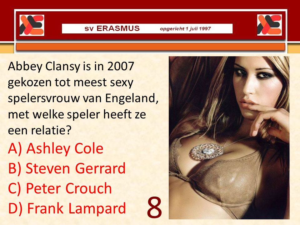 8 A) Ashley Cole B) Steven Gerrard C) Peter Crouch D) Frank Lampard