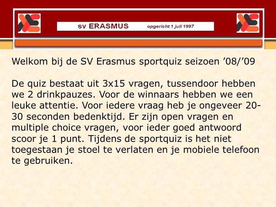 Welkom bij de SV Erasmus sportquiz seizoen '08/'09