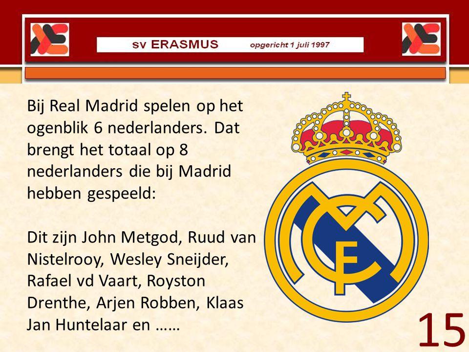 Bij Real Madrid spelen op het ogenblik 6 nederlanders