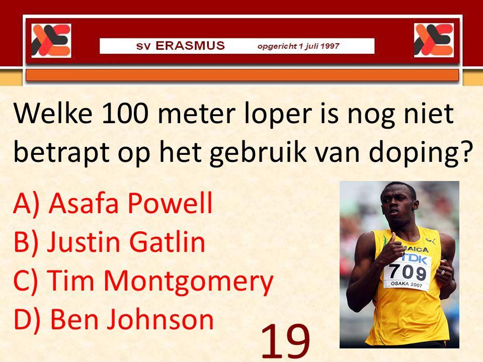 Welke 100 meter loper is nog niet betrapt op het gebruik van doping