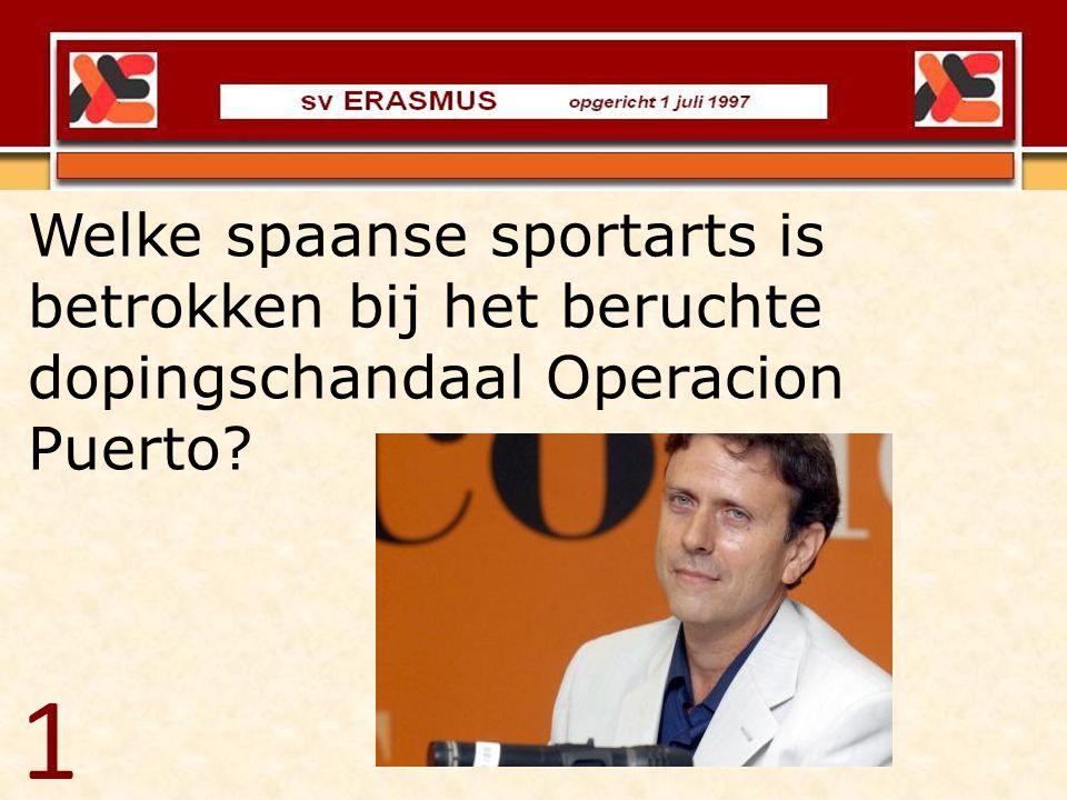 Welke spaanse sportarts is betrokken bij het beruchte dopingschandaal Operacion Puerto