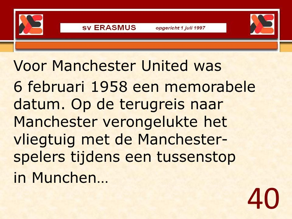 40 Voor Manchester United was
