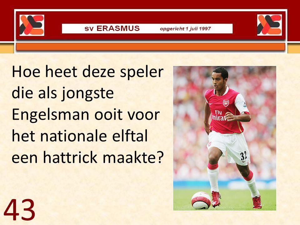 Hoe heet deze speler die als jongste Engelsman ooit voor het nationale elftal een hattrick maakte