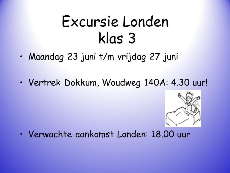 Excursie Londen klas 3 Maandag 23 juni t/m vrijdag 27 juni