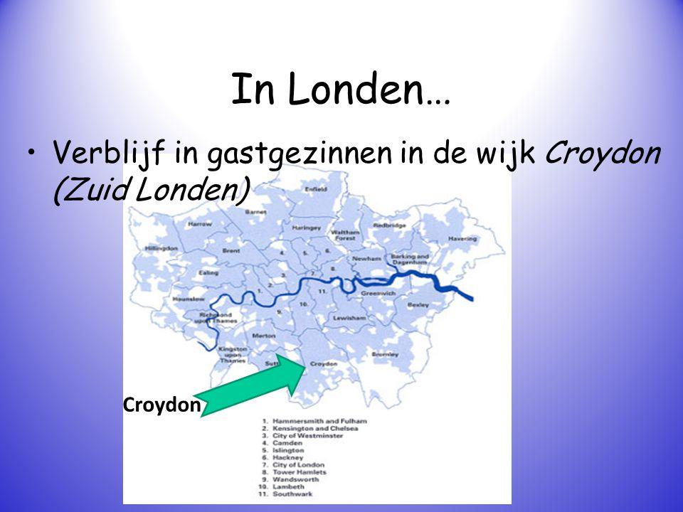 In Londen… Verblijf in gastgezinnen in de wijk Croydon (Zuid Londen)