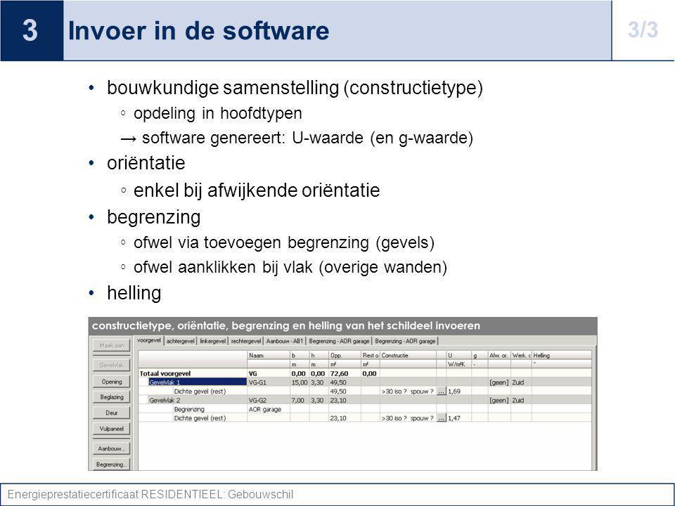 3 Invoer in de software. 3/3. bouwkundige samenstelling (constructietype) opdeling in hoofdtypen.
