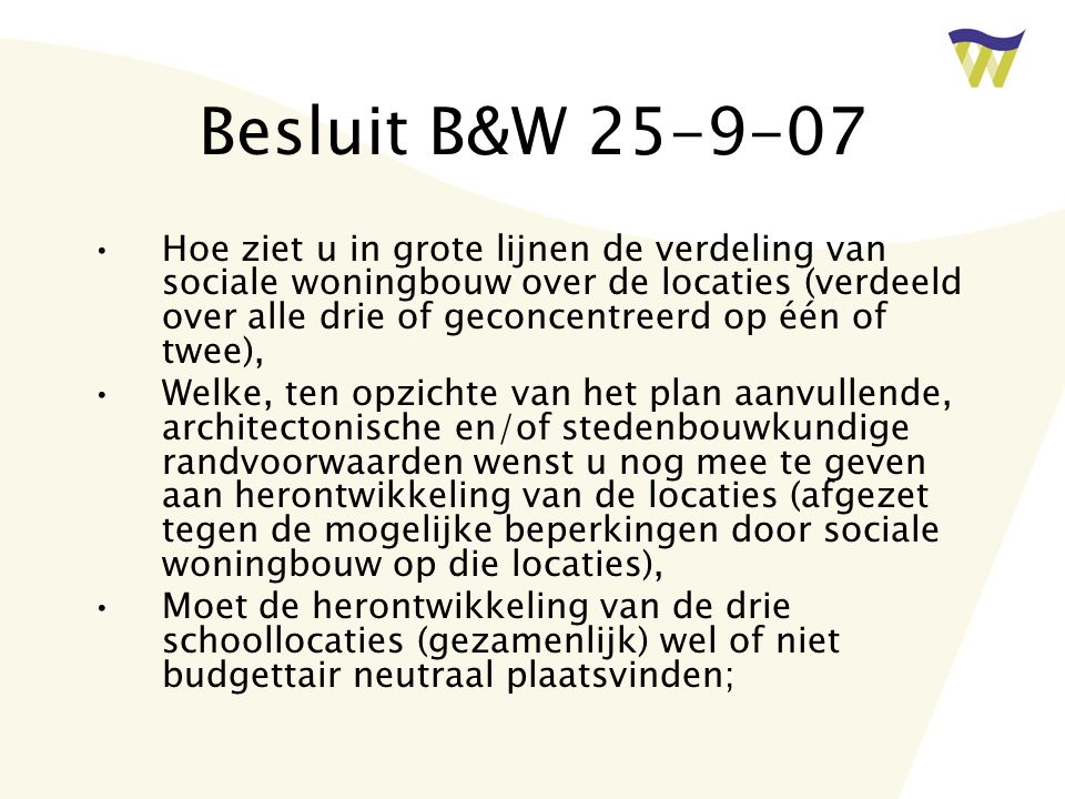 Besluit B&W 25-9-07
