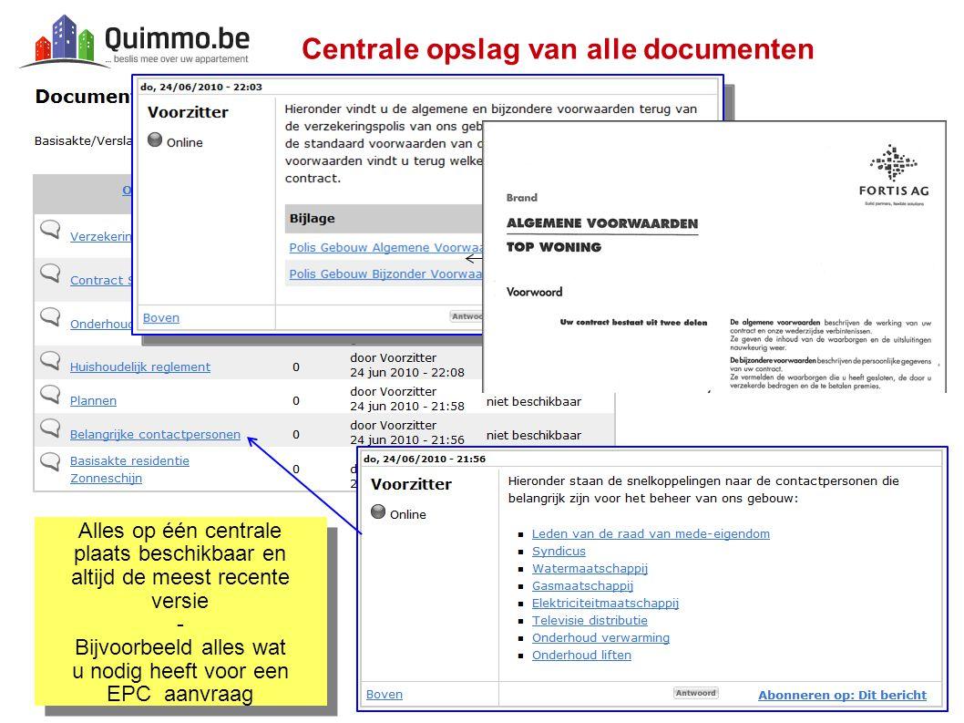 Centrale opslag van alle documenten