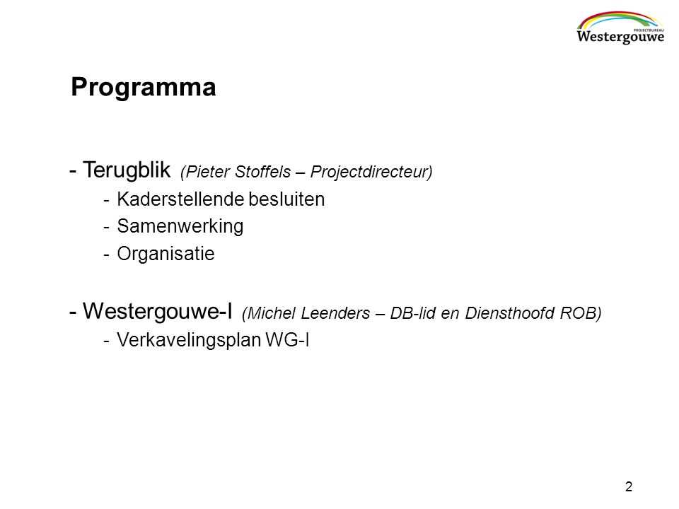 Programma Terugblik (Pieter Stoffels – Projectdirecteur)