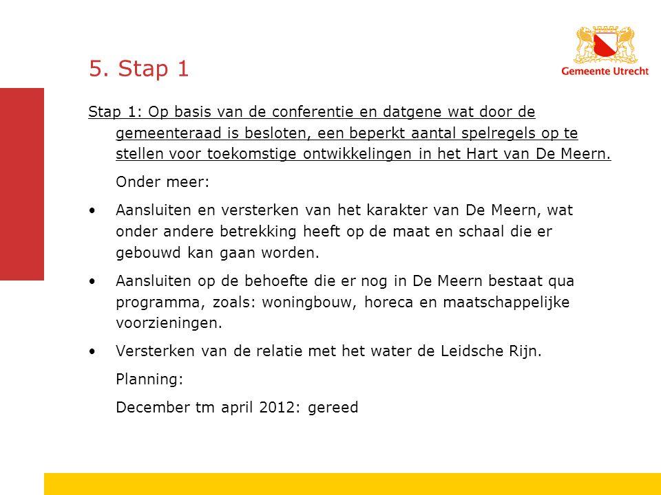 5. Stap 1