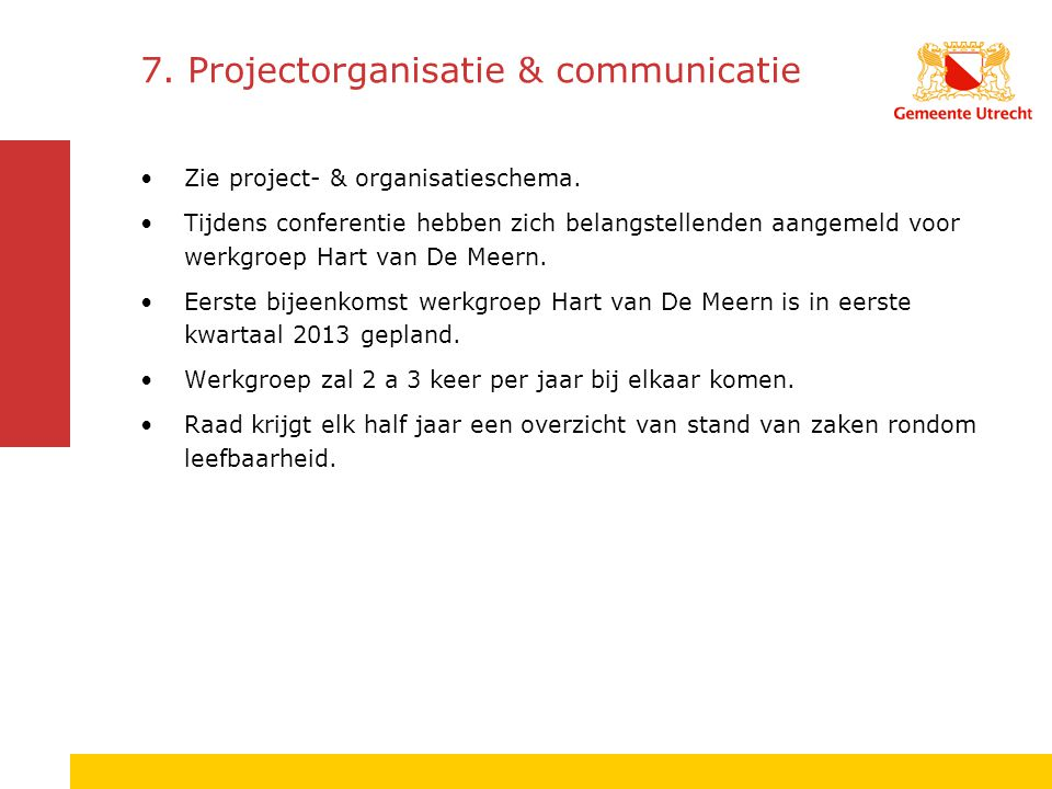 7. Projectorganisatie & communicatie