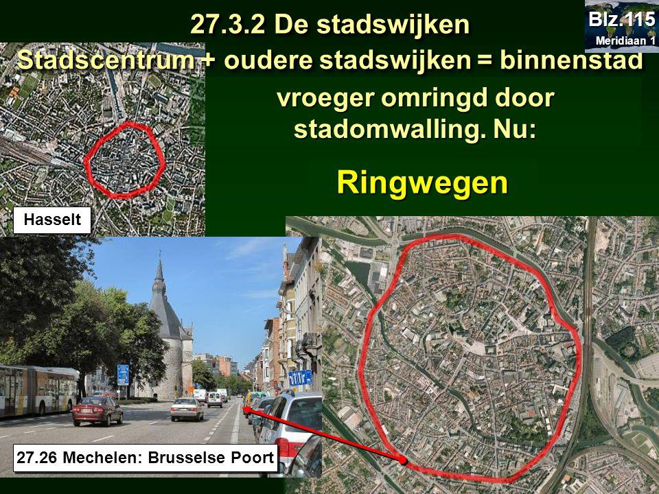 Ringwegen 27.3.2 De stadswijken