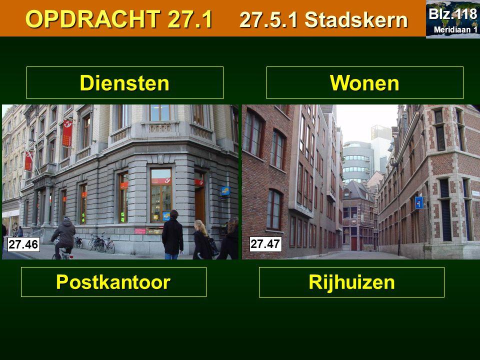 OPDRACHT 27.1 27.5.1 Stadskern Diensten Wonen Postkantoor Rijhuizen