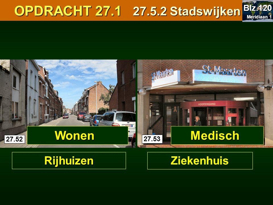 OPDRACHT 27.1 27.5.2 Stadswijken Wonen Medisch Rijhuizen Ziekenhuis