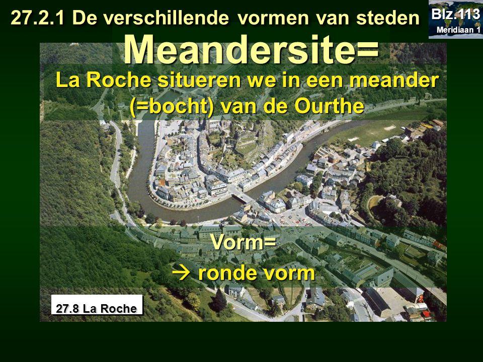 La Roche situeren we in een meander (=bocht) van de Ourthe