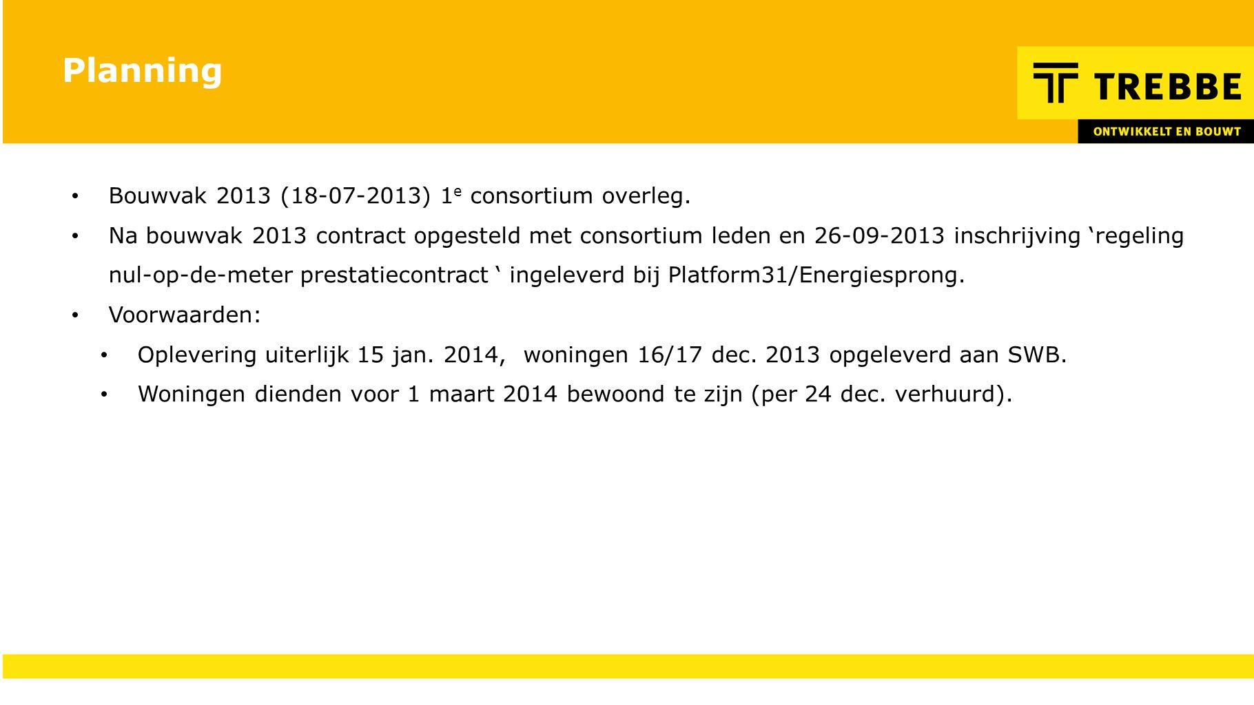 Planning Bouwvak 2013 (18-07-2013) 1e consortium overleg.