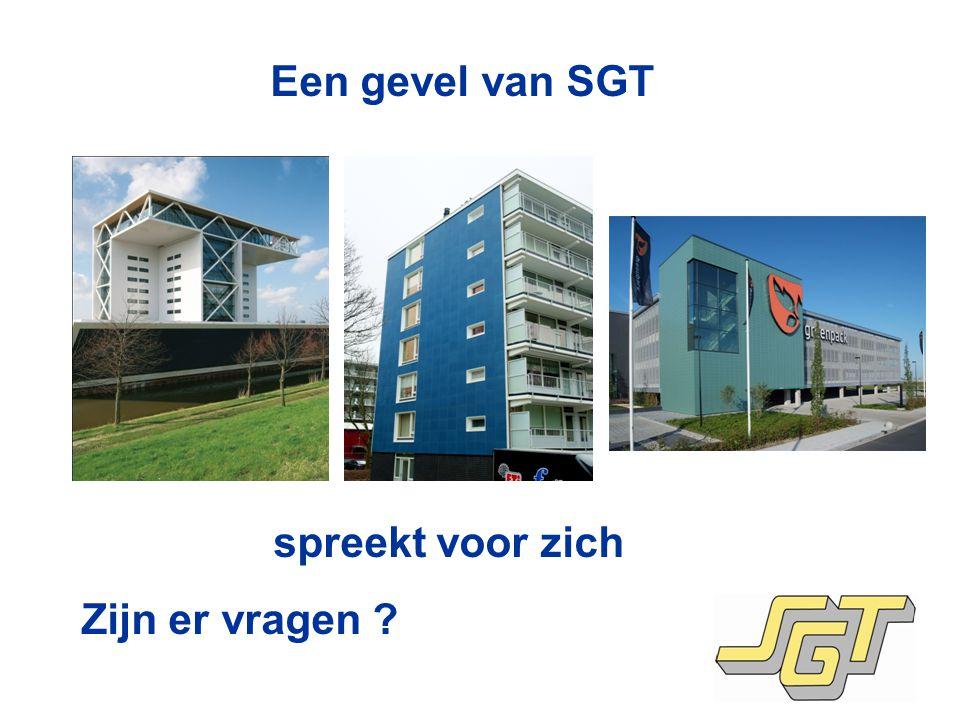 Een gevel van SGT spreekt voor zich Zijn er vragen