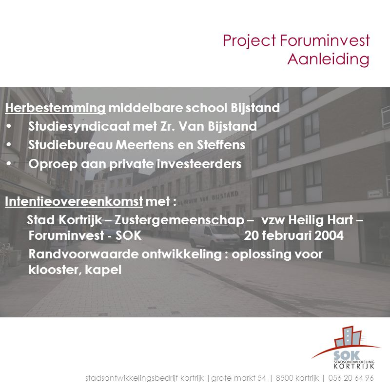 Project Foruminvest Aanleiding