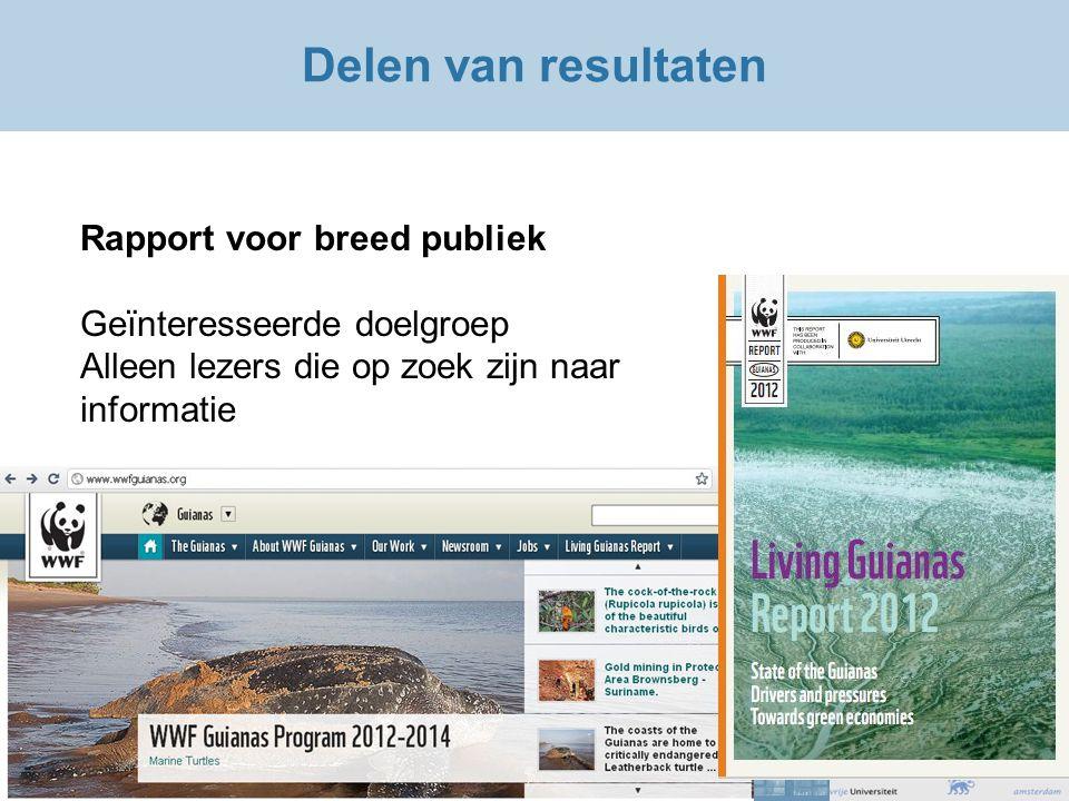 Delen van resultaten Rapport voor breed publiek