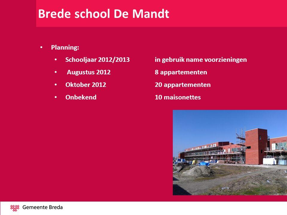 Brede school De Mandt Planning: