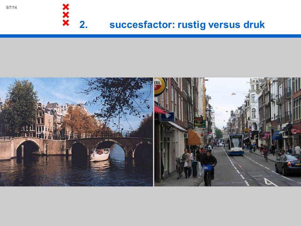 2. succesfactor: rustig versus druk