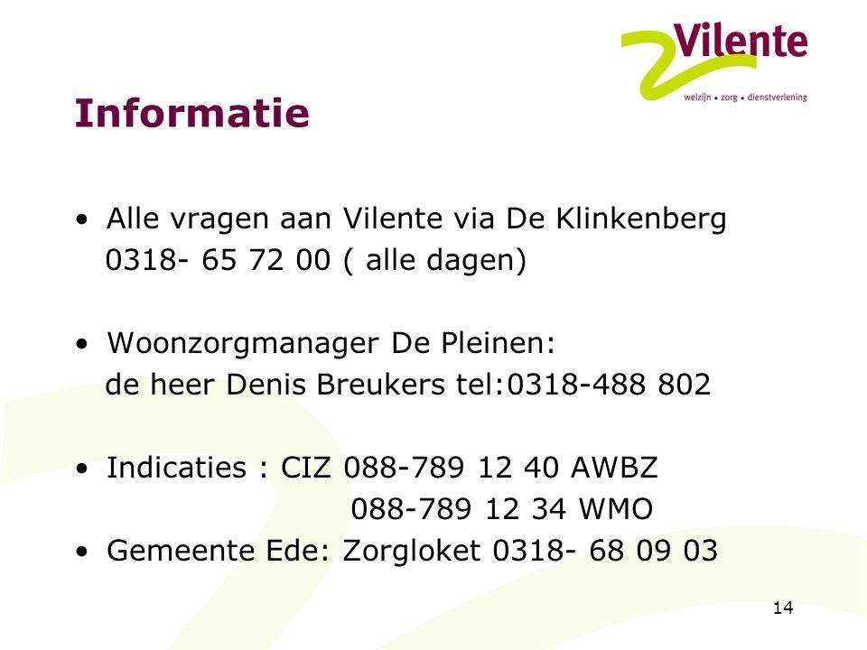 Informatie Alle vragen aan Vilente via De Klinkenberg