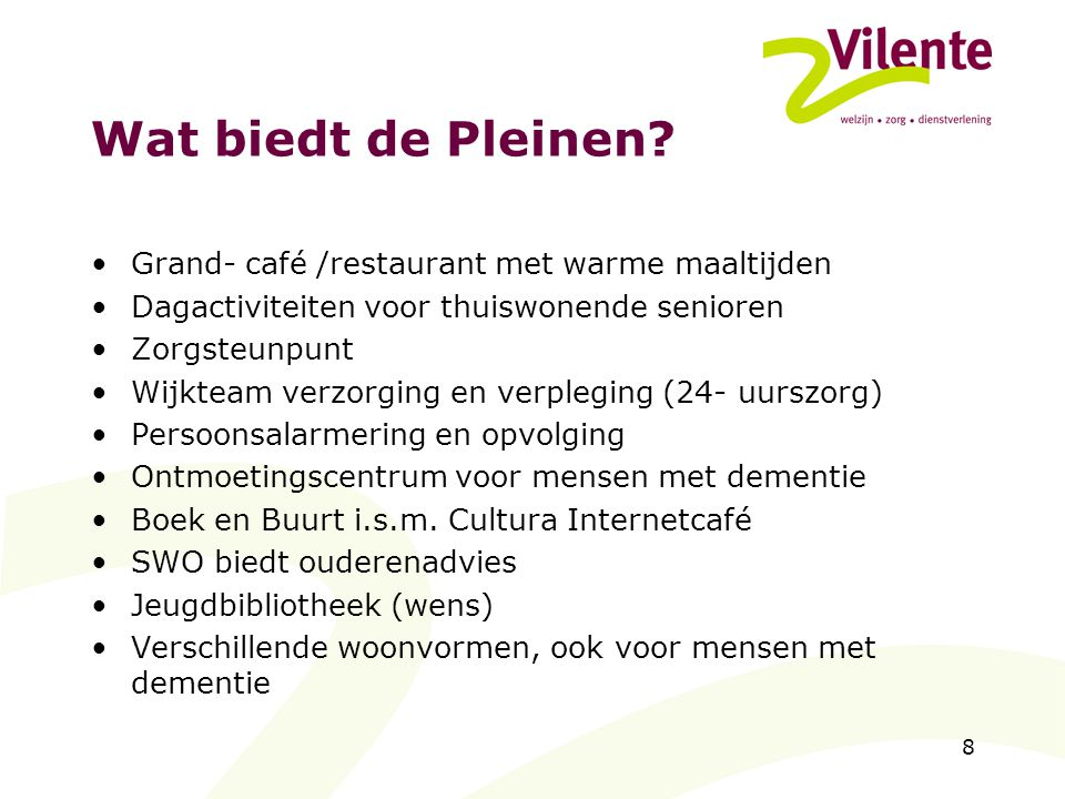 Wat biedt de Pleinen Grand- café /restaurant met warme maaltijden