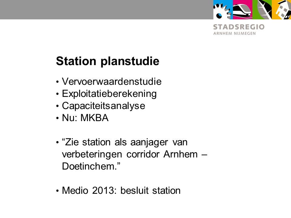 Station planstudie Vervoerwaardenstudie Exploitatieberekening