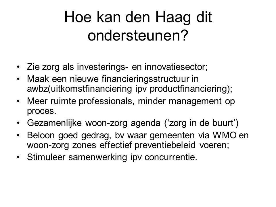 Hoe kan den Haag dit ondersteunen